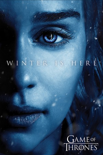 Game Of Thrones - Winter Is Here - Daenerys Targaryen