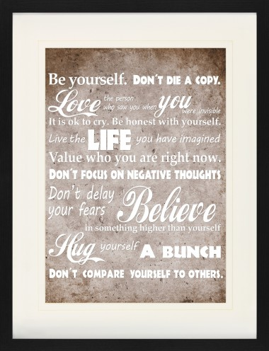 Inspiration - Be Yourself, Live The Life You Have Imagined