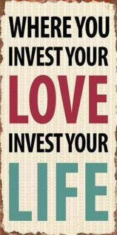 Amour - Where You Invest Your Love Invest Your Life