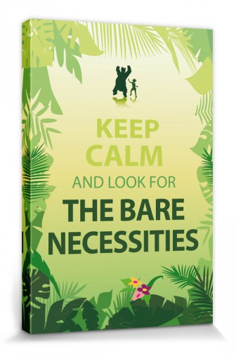 Motivation - Keep Calm And Look For The Bare Necessities
