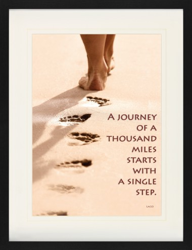 Motivation - A Journey Of A Thousand Miles Starts With A Single Step