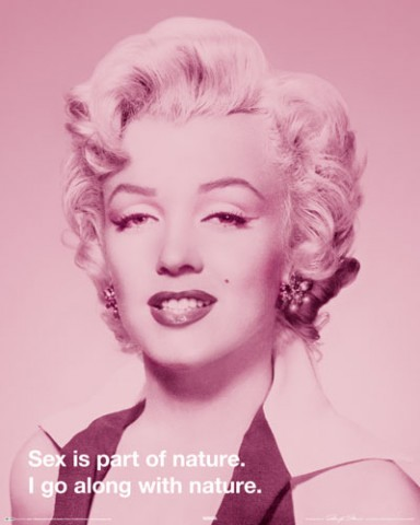 Marilyn Monroe - Quote: Sex is Part Of Nature