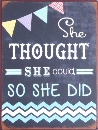 Motivational - She Thought She Could So She Did