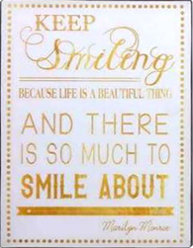 Marilyn Monroe - Keep Smiling Because Life Is A Beautiful Thing, And There Is So Much To Smile About, Marilyn Monroe