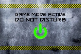 Gaming - Game Mode Active, Do Not Disturb