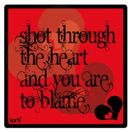 Love - Shot Through The Heart And You're To Blame
