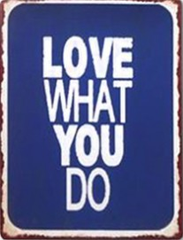 Motivational - Love What You Do