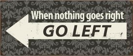 Warning Signs - When Nothing Goes Right, Go Left